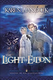 The Light Of Eidon (Legends of the Guardian-King Book #1)