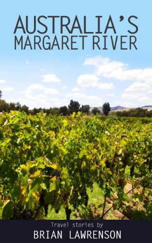 west-australias-margaret-river-australia-series-book-6