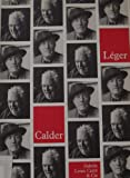 Alexander Calder, mobiles, Fernand Leger, peintures: Galerie Louis Carre & Cie : 13 octobre-26 novembre 1988 (French Edition) (2865740129) by Calder, Alexander