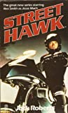 Street Hawk (A Target book) Jack Roberts