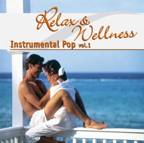 Relax & Wellness: Instrumental