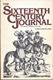 img - for The Sixteenth Century Journal (Fall 1981) (Volume XII) book / textbook / text book
