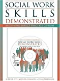 img - for Social Work Skills Demonstrated: Beginning Direct Practice CD-ROM with Student Manual by Sevel Judith A. Cummins Jim P. Madrigal Cesar (1999-01-22) Paperback book / textbook / text book