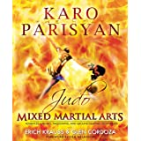 Judo for Mixed Martial Arts: Advanced Throws, Takedowns, and Ground Fighting Techniquesby Karo Parysian
