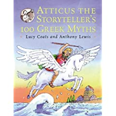 Atticus the Storyteller's 100 Greek Myths (Paperback)