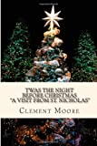 Clement C Moore Twas the Night Before Christmas