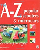 The A-Z of Popular Scooters &amp; Microcars: Cruising in style!