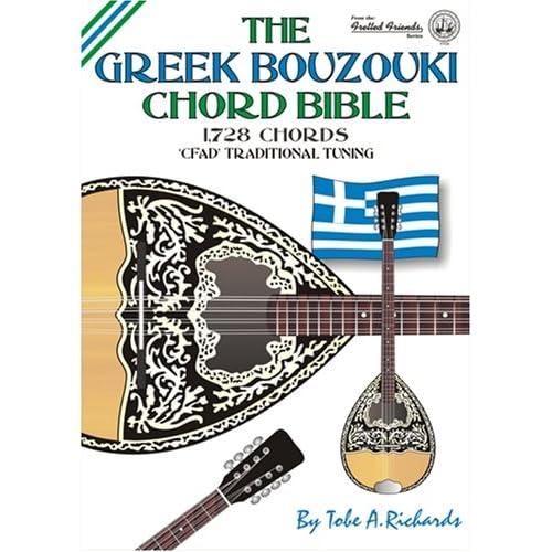 The Greek Bouzouki Chord Bible: CFAD Traditional Tuning 1, 728 Chords