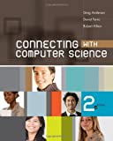 img - for Connecting with Computer Science (Introduction to CS) book / textbook / text book