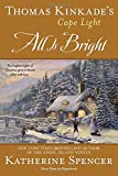 Thomas Kinkade's Cape Light: All is Bright: A Cape Light Novel