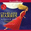 A Touch of Dead: Sookie Stackhouse: The Complete Stories Audiobook by Charlaine Harris Narrated by Johanna Parker