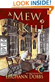 A Mew To A Kill (Mystic Notch Cozy Mystery Series Book 3)