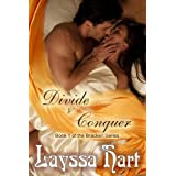 DIVIDE & CONQUER (The Bracken Series) ~ Layssa Hart