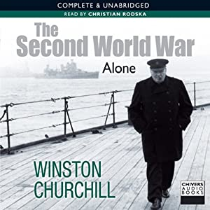 The Second World War: Alone | [Winston Churchill]