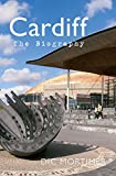 Cardiff The Biography