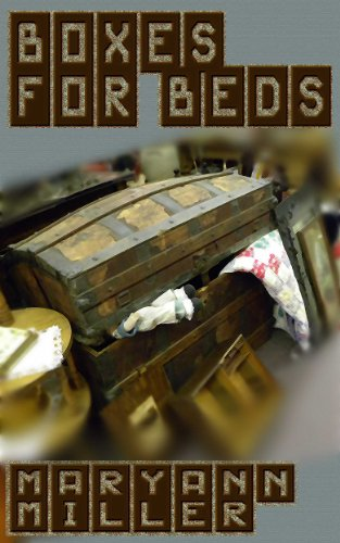 Book: Boxes For Beds by Maryann Miller