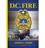 img - for [ D.C. Fire ] By Rubin, Dennis L ( Author ) [ 2013 ) [ Paperback ] book / textbook / text book