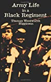 Army Life in a Black Regiment (Civil War)