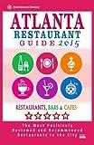 Atlanta Restaurant Guide 2015: Best Rated Restaurants in Atlanta - 500 restaurants, bars and cafés recommended for visitors.