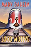 Loco Motive Lp: A Bed-and-Breakfast Mystery
