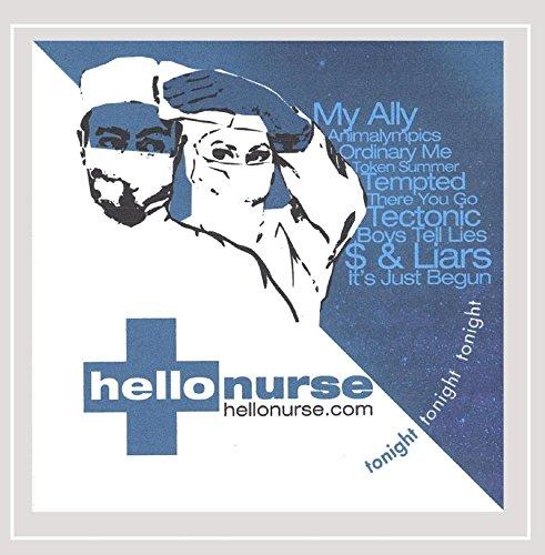 Hello Nurse - Tonight, Tonight, Tonight
