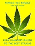 2014 Cannabis Guide to the Best Strains
