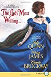 The Lady Most Willing...LP: A Novel in Three Parts (0062223054) by Quinn, Julia