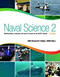 Naval Science 2: Maritime History, Leadership, and Nautical Sciences for the NJROTC Student, Third Edition