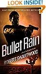 Bullet Rain - A Nova Bartkowski Novel...