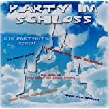 """Party im Schloss - Die Partyhits 2010von """"Partyhits"""""""