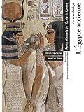 L'Egypte ancienne : Art et archéologie