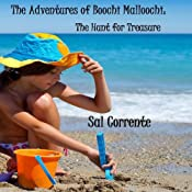 The Adventures of Boochi Malloochi: The Hunt for Treasure, Volume 1 | Sal Corrente