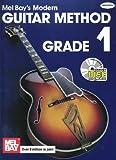 Mel Bay's Modern Guitar Method Grade 1 (0786627840) by Mel Bay