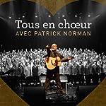 Tous en choeur avec Patrick Norman