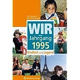 """Wir vom Jahrgang 1995. Kindheit und Jugendvon """"Ulrich Grunert"""""""