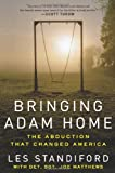 Bringing Adam Home (006198390X) by Standiford Les