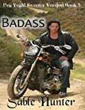 img - for Badass - Sweeter Version (Hell Yeah! Sweeter Version) book / textbook / text book