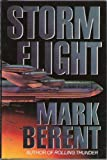 img - for By Mark Berent Storm Flight [Mass Market Paperback] book / textbook / text book