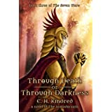 Through Death Or Through Darkness: A Novel Of The Somadàrsath (The Seven Wars)