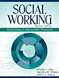 img - for Social Working: Exercises in Generalist Practice by Phyllis J. Day (1999-11-29) book / textbook / text book
