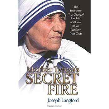 Set A Shopping Price Drop Alert For Mother Teresa's Secret Fire: The Encounter That Changed Her Life and How It Can Transform Your Own