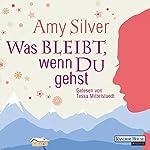 Was bleibt, wenn du gehst | Amy Silver
