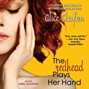 The Redhead Plays Her Hand | [Alice Clayton]
