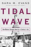 img - for Tidal Wave: How Women Changed America at Century's End book / textbook / text book