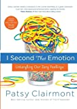 I Second That Emotion: Untangling Our Zany Feelings (078529841X) by Clairmont, Patsy