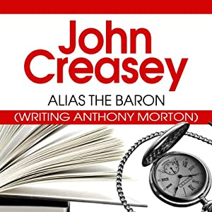 Alias the Baron: The Baron Series, Book 5 | [John Creasey]