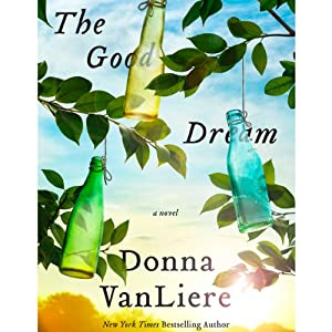 The Good Dream | [Donna VanLiere]