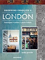 SHOPPING INSOLITE A LONDRES