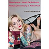 Manchester: Inked Exhibitionist