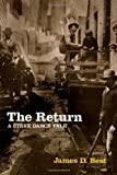 img - for The Return: A Steve Dancy Tale book / textbook / text book